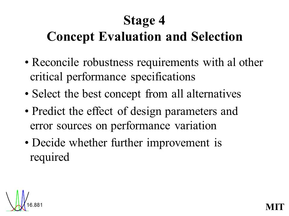 Stage 4 Concept Evaluation and Selection
