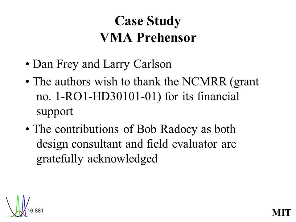 Case Study VMA Prehensor
