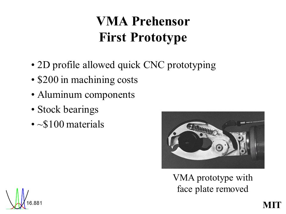 VMA Prehensor First Prototype