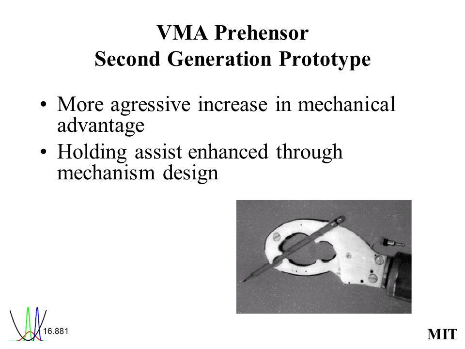 VMA Prehensor Second Generation Prototype