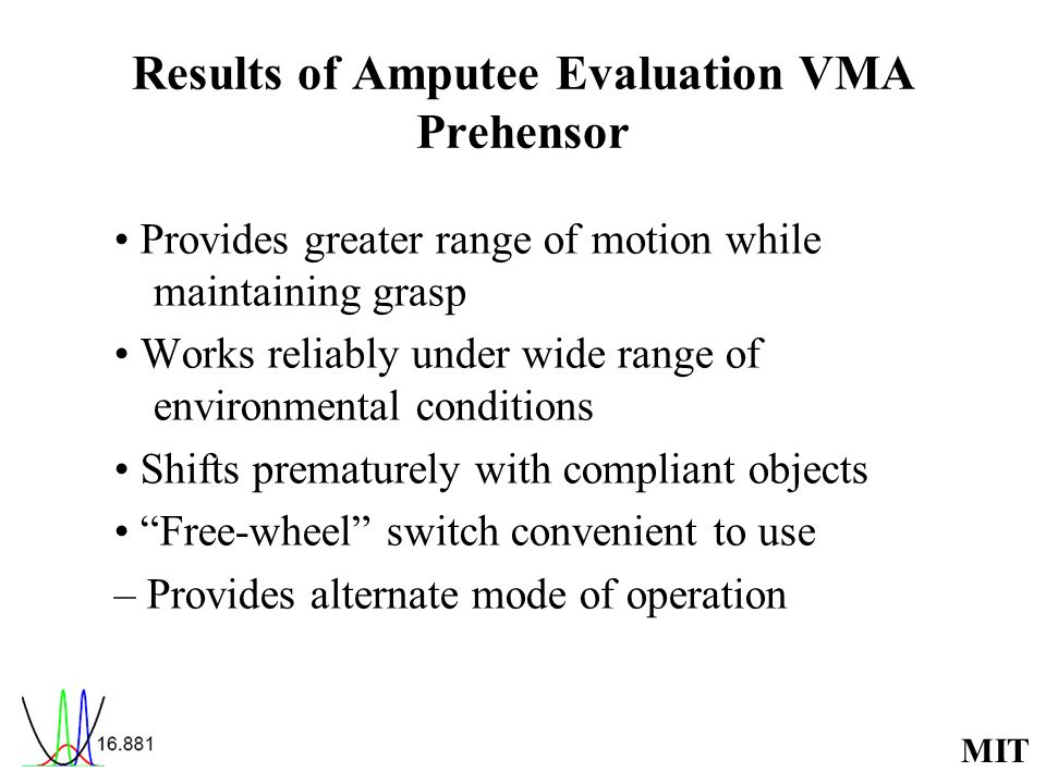 Results of Amputee Evaluation VMA Prehensor