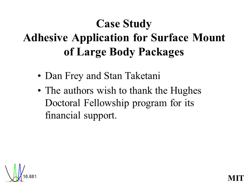 Case Study Adhesive Application for Surface Mount of Large Body Packages