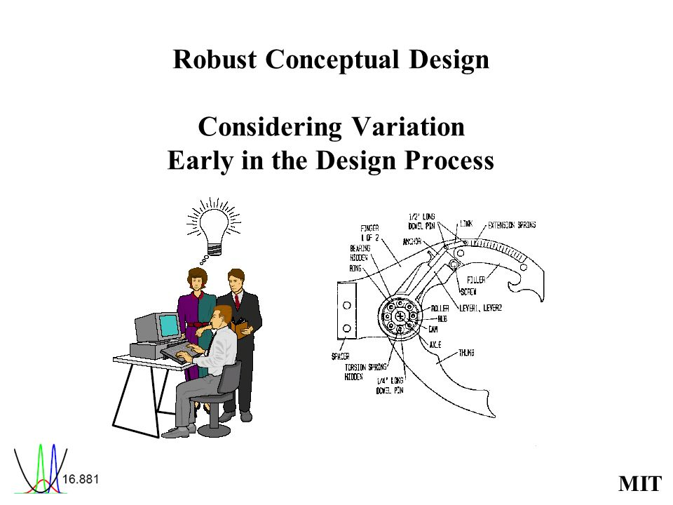 Robust Conceptual Design Considering Variation Early in the Design Process