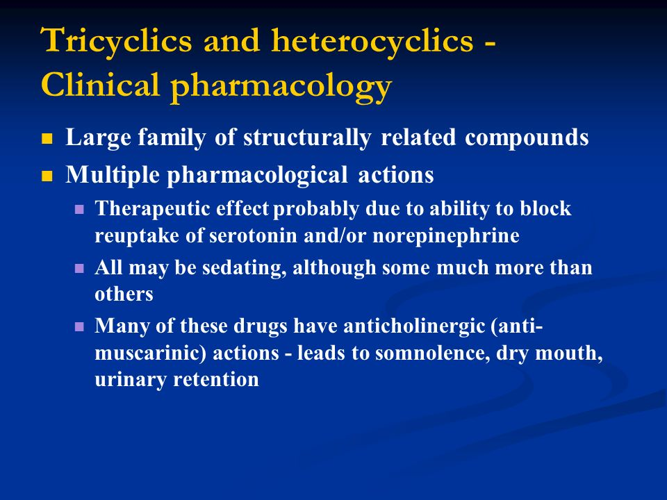 Tricyclics and heterocyclics - Clinical pharmacology
