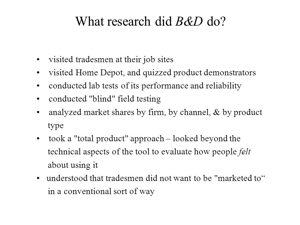 What research did B&D do