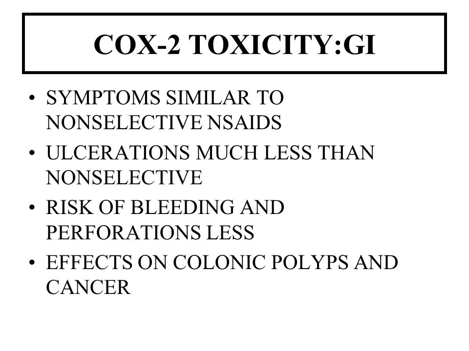 COX-2 TOXICITY:GI SYMPTOMS SIMILAR TO NONSELECTIVE NSAIDS