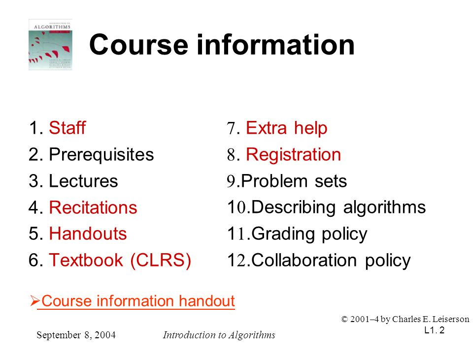 Course information 1. Staff 2. Prerequisites 3. Lectures