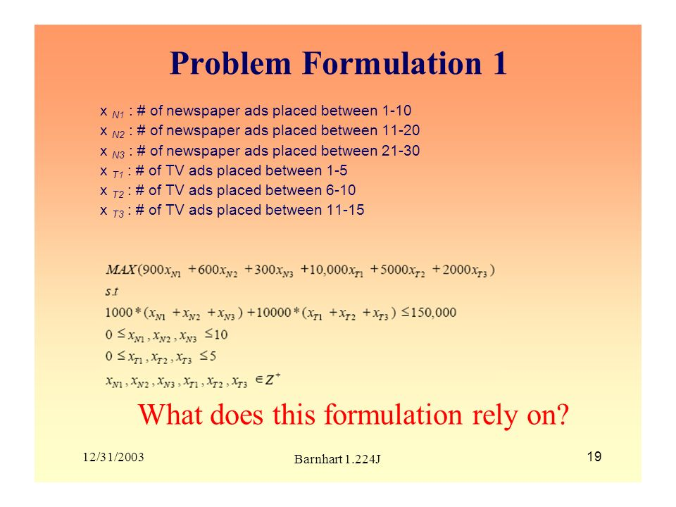 Problem Formulation 1 What does this formulation rely on