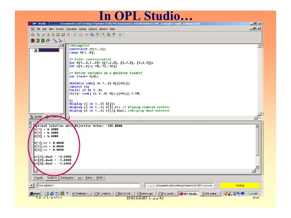 In OPL Studio… 12/31/2003 Barnhart 1.224J