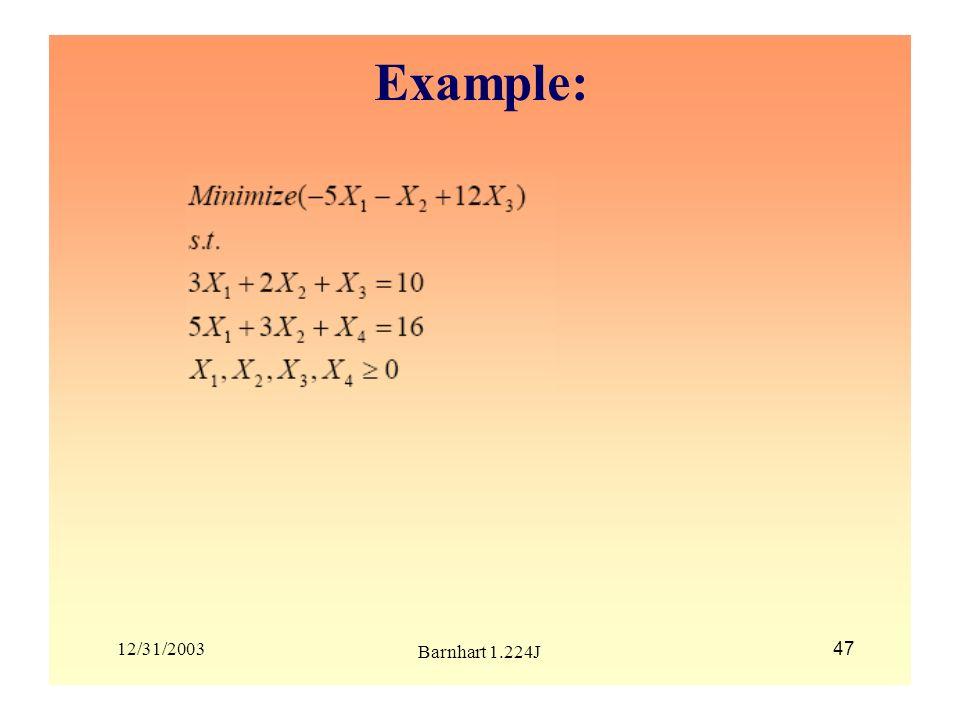 Example: 12/31/2003 Barnhart 1.224J