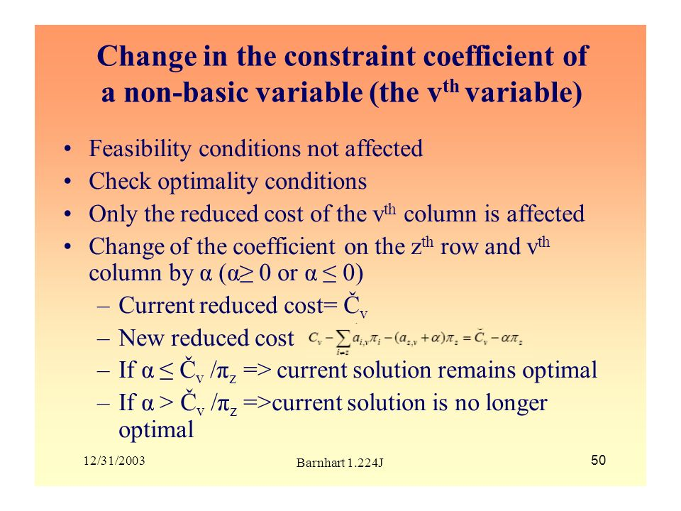 Change in the constraint coefficient of a non-basic variable (the vth variable)