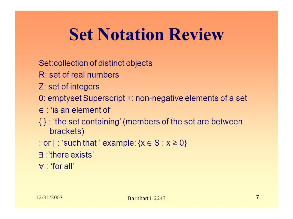 Set Notation Review Set:collection of distinct objects