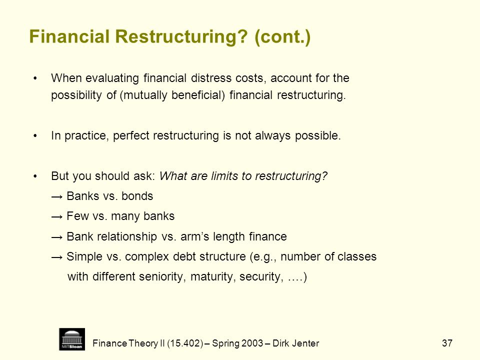 Financial Restructuring (cont.)