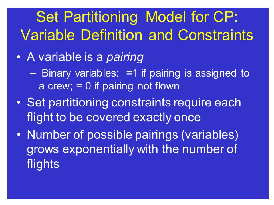 Set Partitioning Model for CP: Variable Definition and Constraints