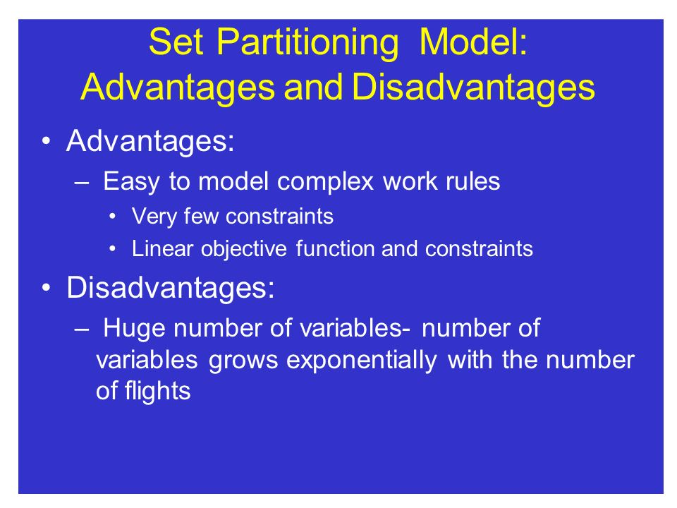 Set Partitioning Model: Advantages and Disadvantages