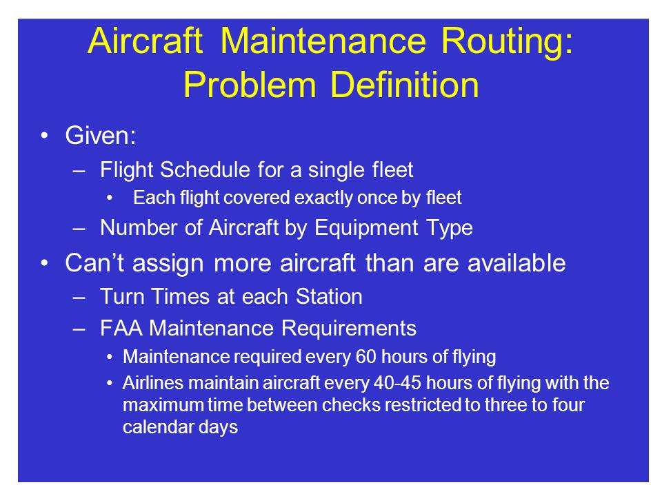 Aircraft Maintenance Routing: Problem Definition