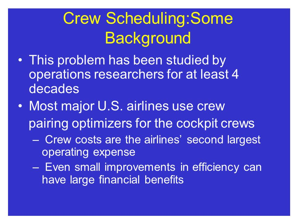 Crew Scheduling:Some Background