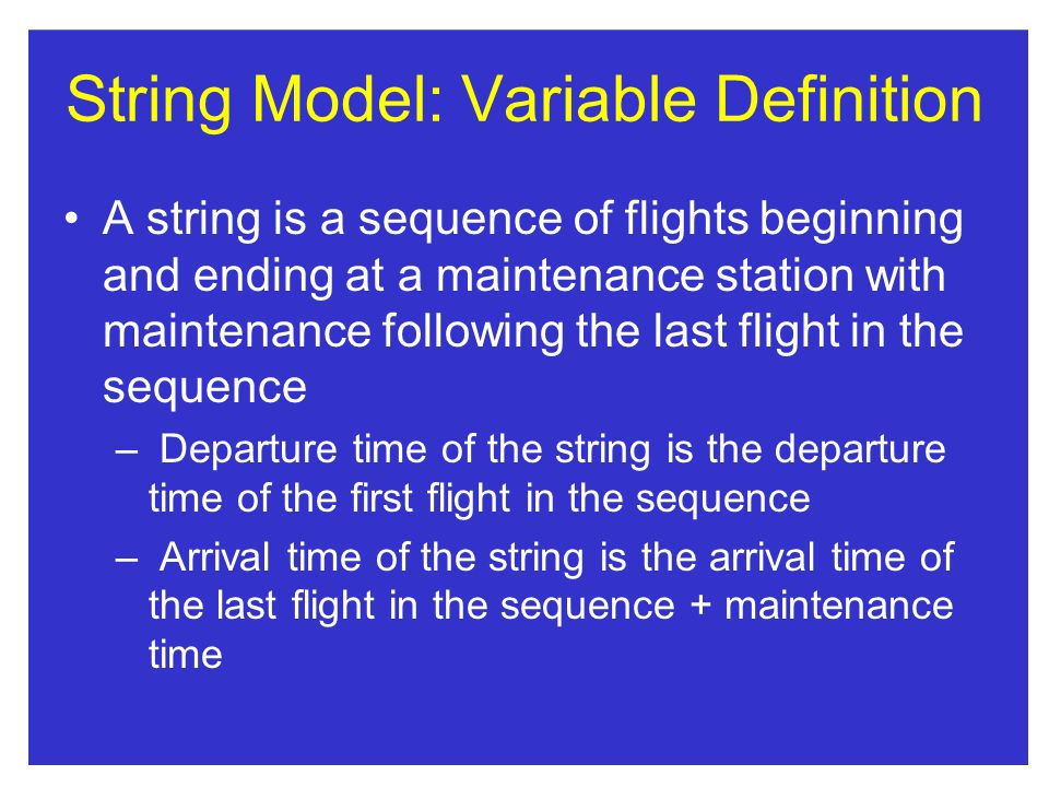 String Model: Variable Definition