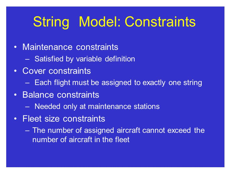 String Model: Constraints