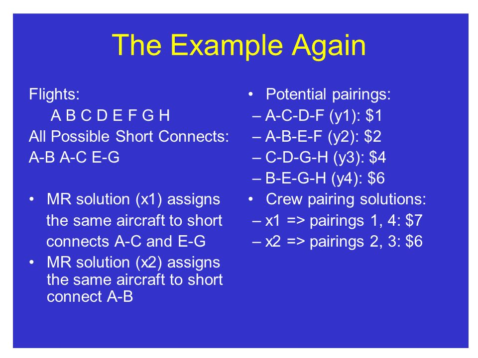 The Example Again Flights: A B C D E F G H