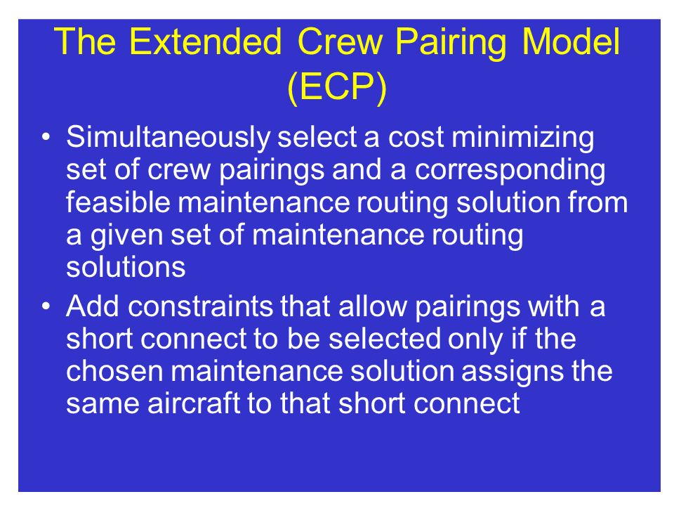 The Extended Crew Pairing Model (ECP)