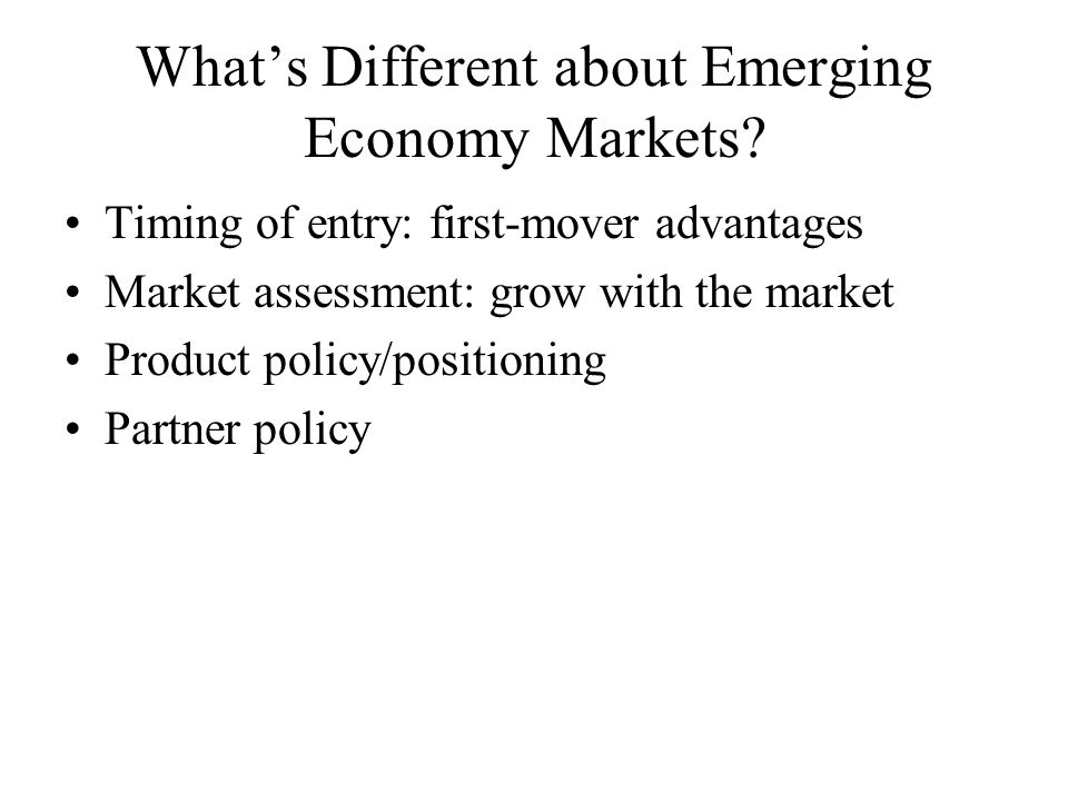 What's Different about Emerging Economy Markets