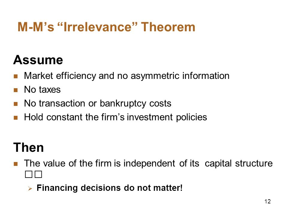 M-M's Irrelevance Theorem