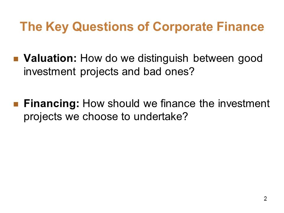 The Key Questions of Corporate Finance