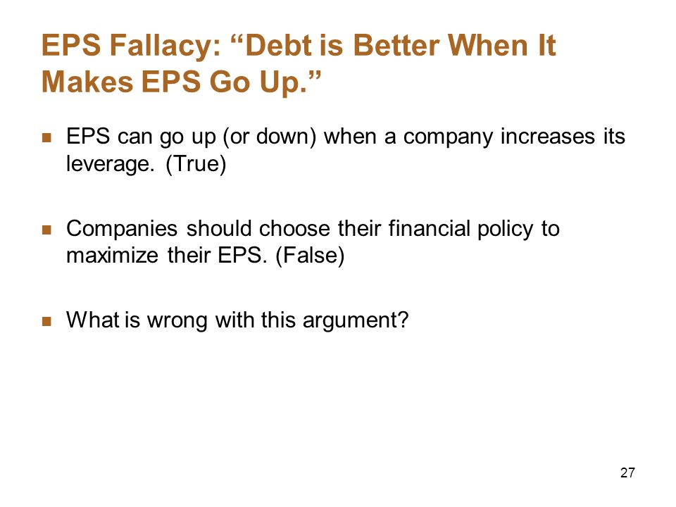 EPS Fallacy: Debt is Better When It Makes EPS Go Up.