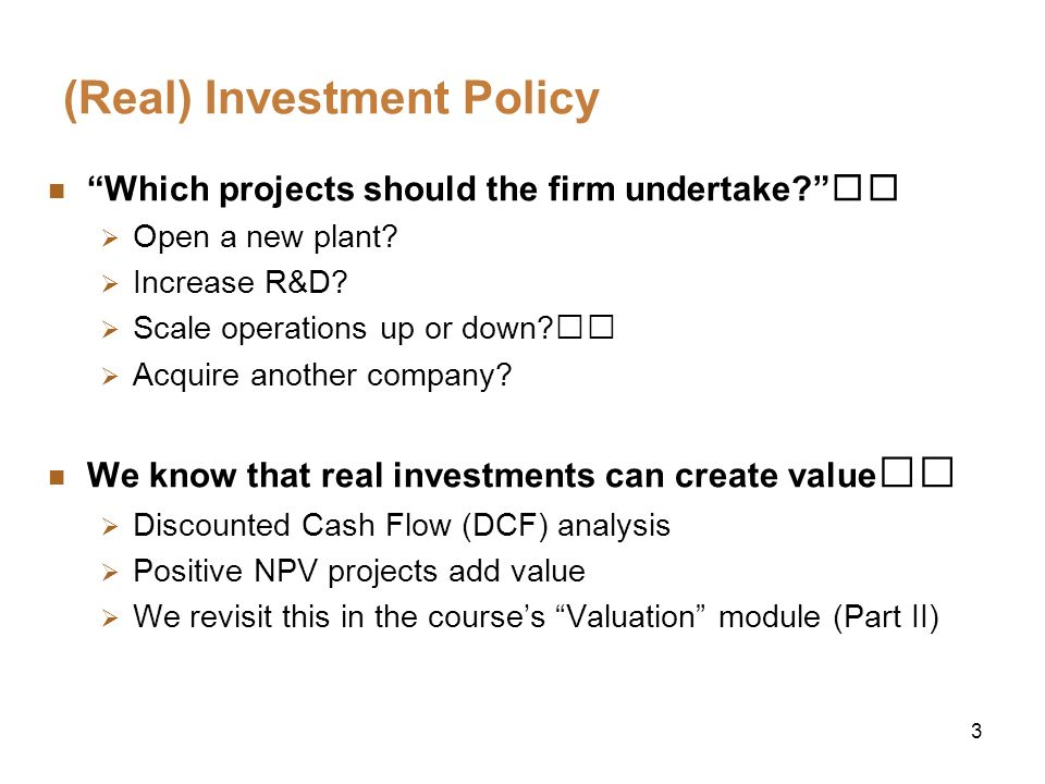 (Real) Investment Policy