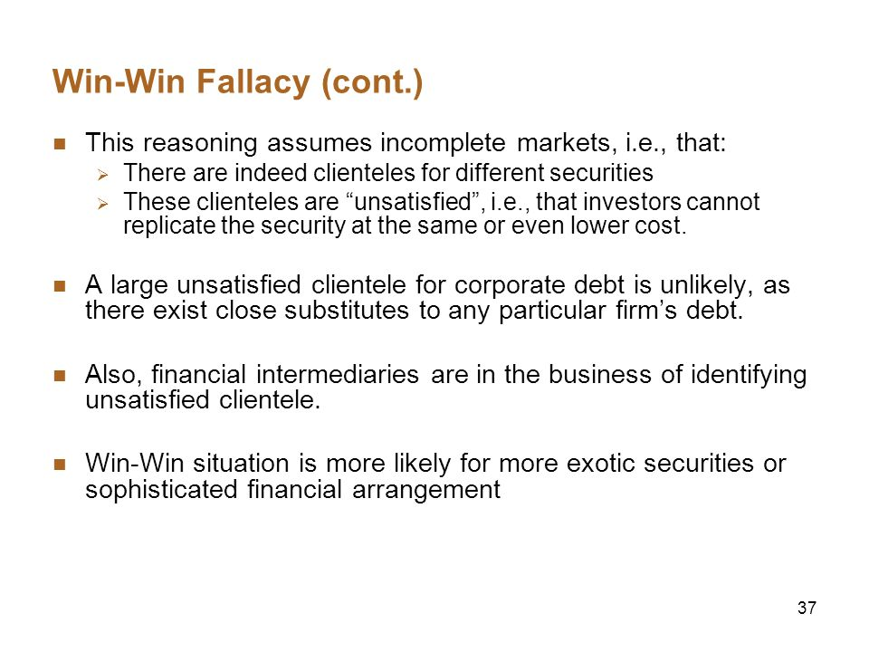 Win-Win Fallacy (cont.)