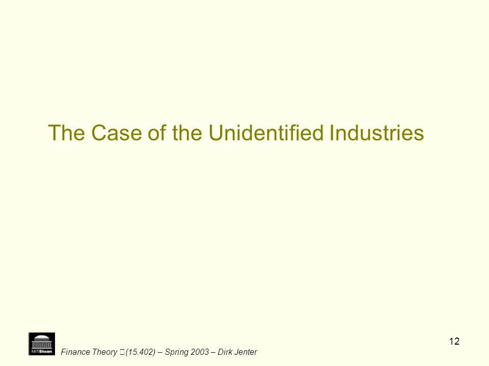 The Case of the Unidentified Industries