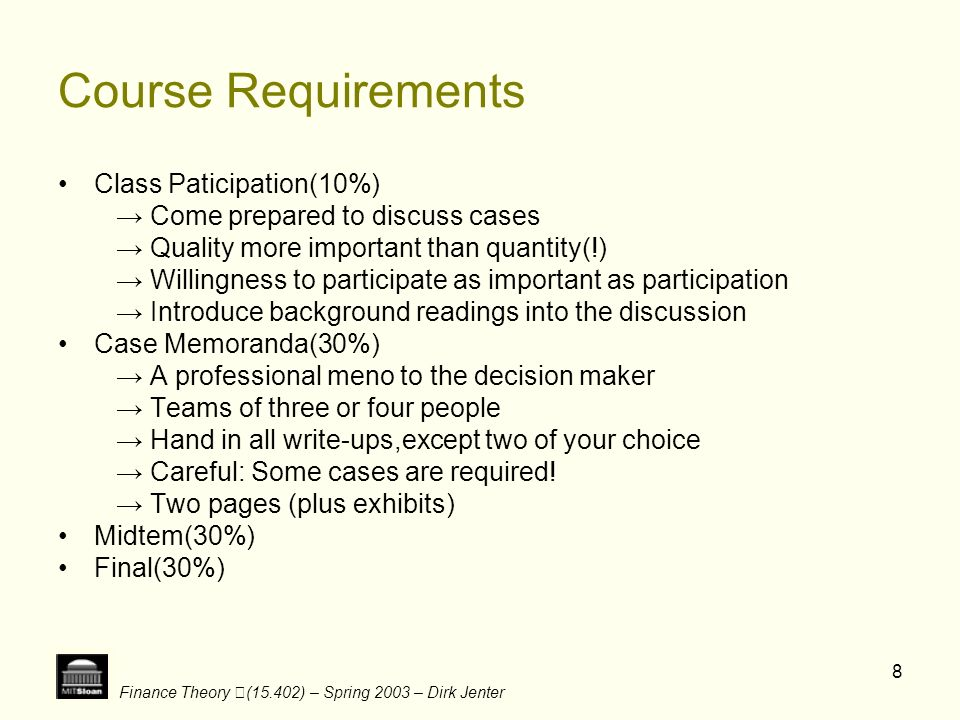 Course Requirements Class Paticipation(10%)