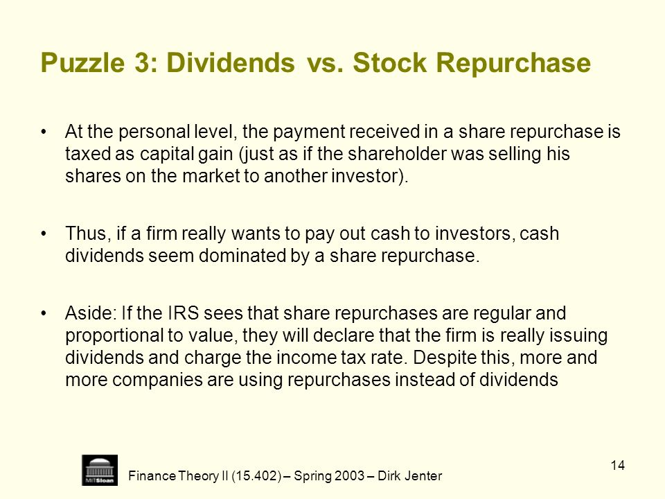 Puzzle 3: Dividends vs. Stock Repurchase