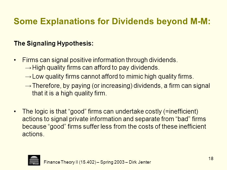 Some Explanations for Dividends beyond M-M: