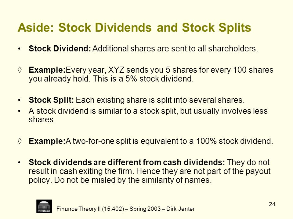 Aside: Stock Dividends and Stock Splits