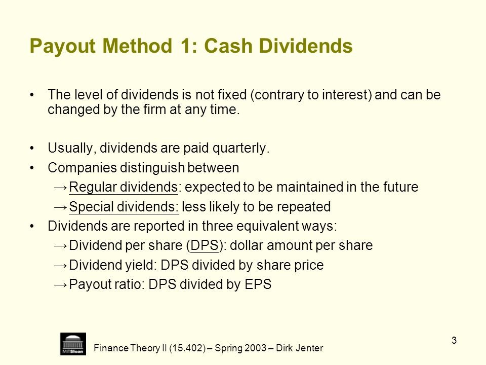 Payout Method 1: Cash Dividends