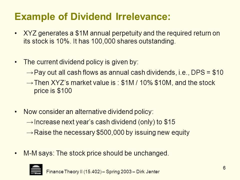 Example of Dividend Irrelevance: