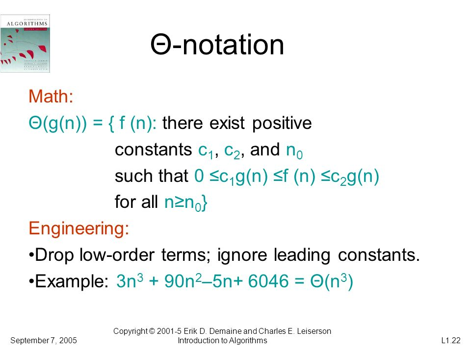 Θ-notation Math: Θ(g(n)) = { f (n): there exist positive