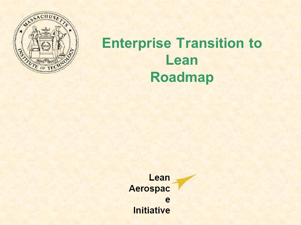 Enterprise Transition to Lean Roadmap