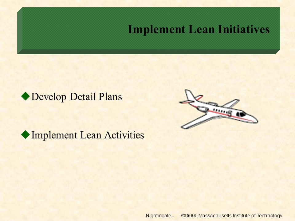 Implement Lean Initiatives