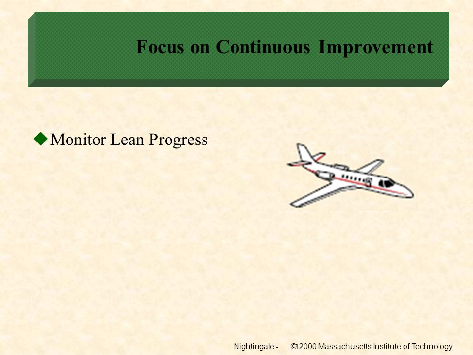 Focus on Continuous Improvement