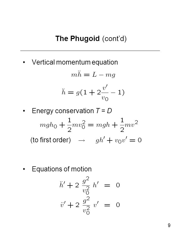 The Phugoid (cont'd) Vertical momentum equation