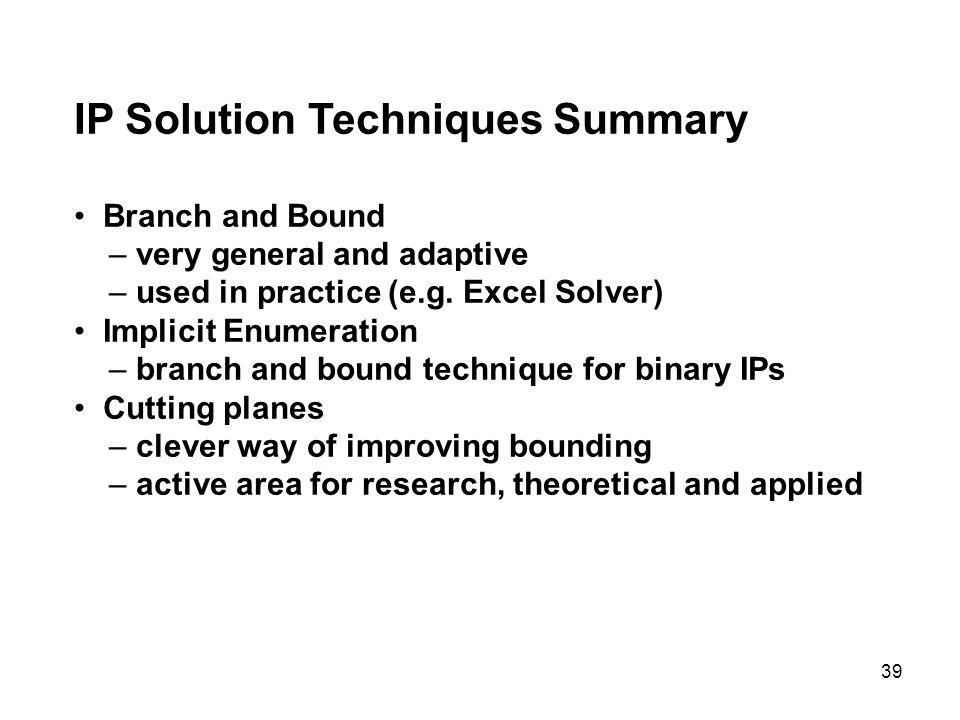 IP Solution Techniques Summary