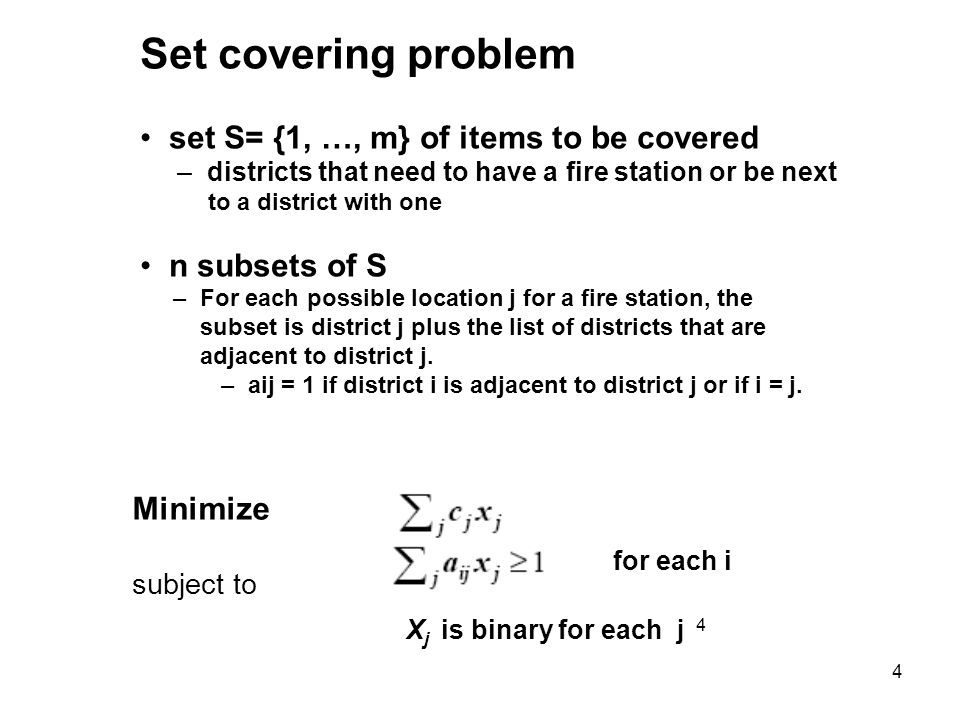 Set covering problem set S= {1, …, m} of items to be covered