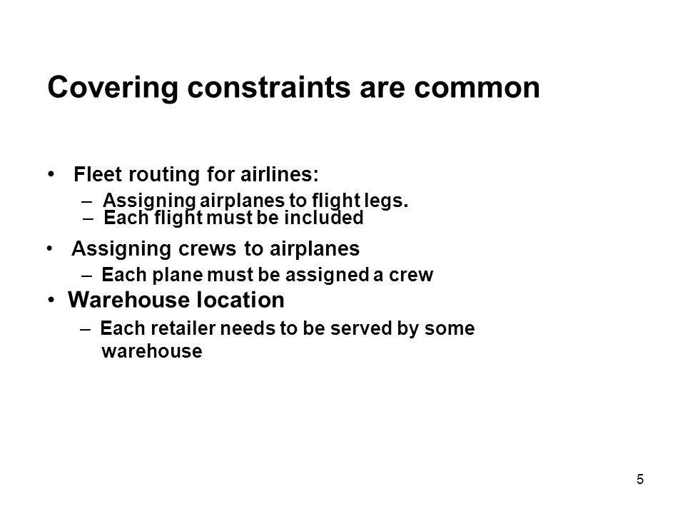 Covering constraints are common