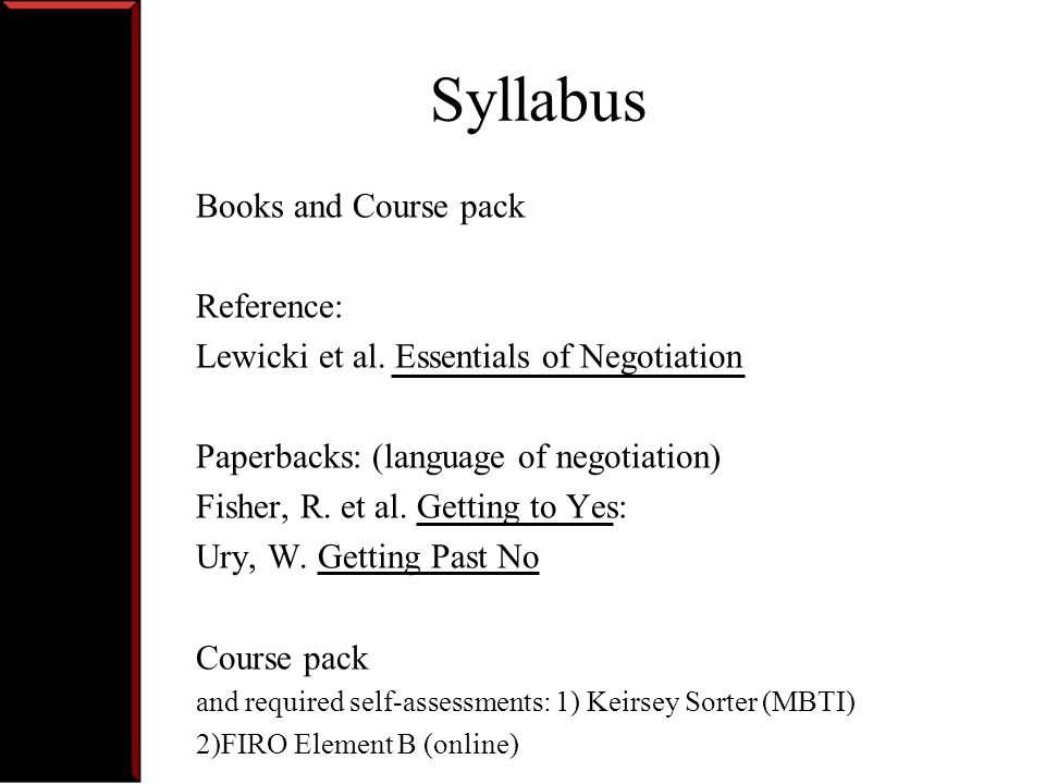 Syllabus Books and Course pack Reference: