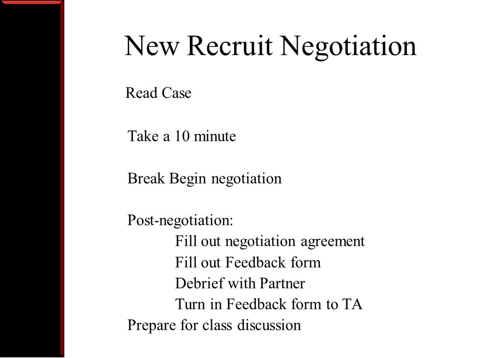 New Recruit Negotiation