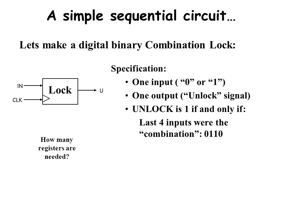 A simple sequential circuit…