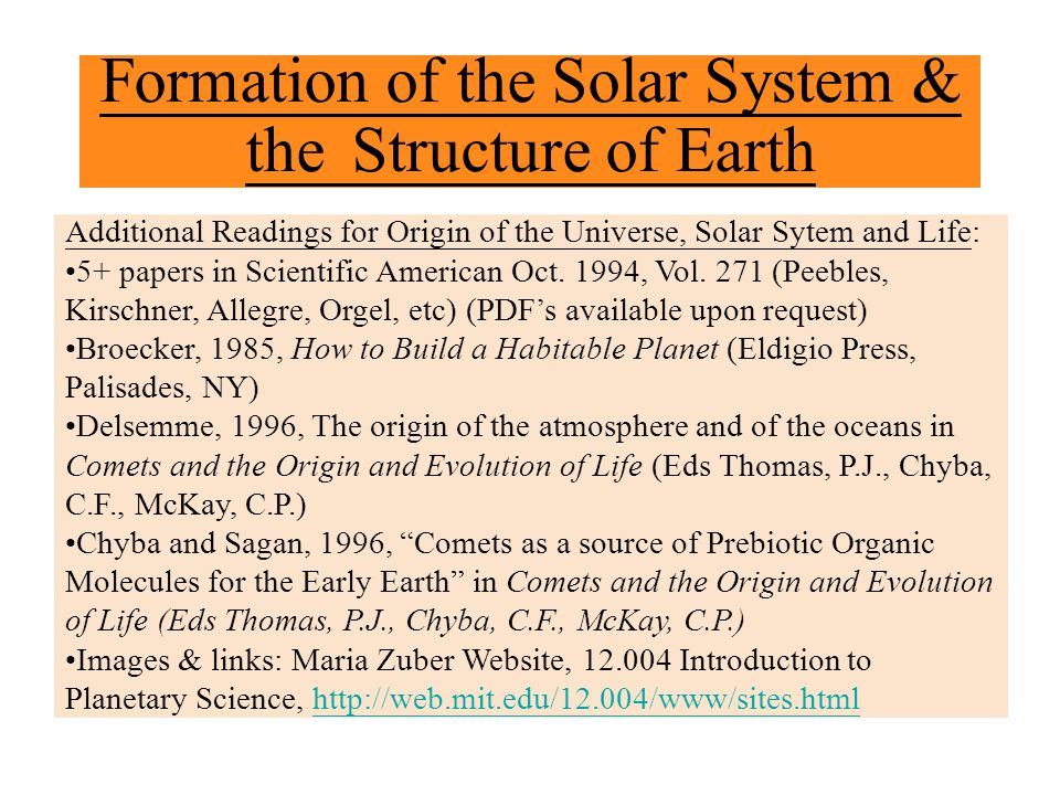 Formation of the Solar System & the Structure of Earth